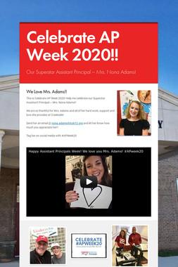 Celebrate AP Week 2020!!