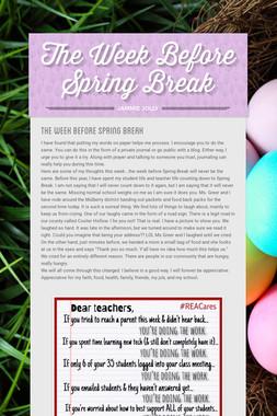 The Week Before Spring Break