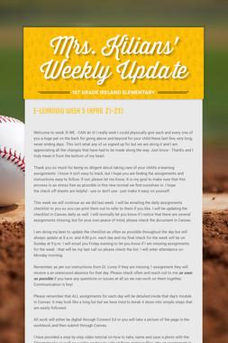 Mrs. Kilians' Weekly Update