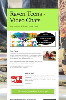 Raven Teens - Video Chats