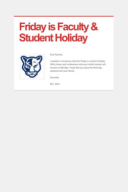 Friday is Faculty & Student Holiday