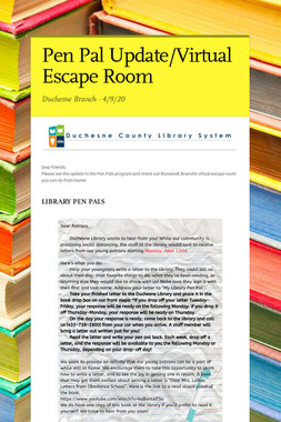 Pen Pal Update/Virtual Escape Room