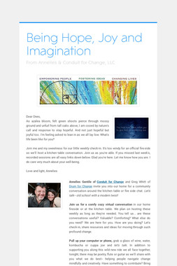 Being Hope, Joy and Imagination