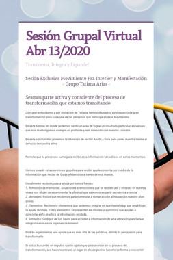 Sesión Grupal Virtual Abr 13/2020