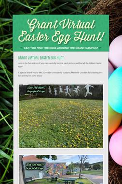 Grant Virtual Easter Egg Hunt!