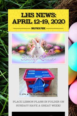 LHS News: April 12-19, 2020