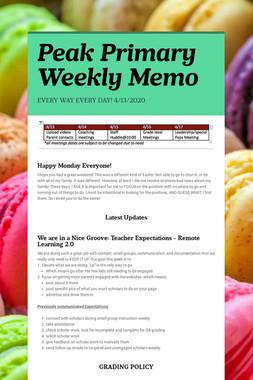 Peak Primary Weekly Memo