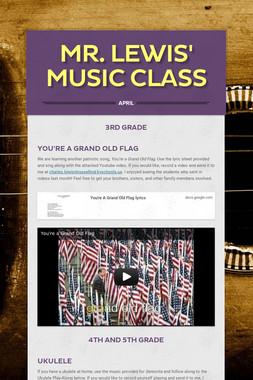 Mr. Lewis' Music Class