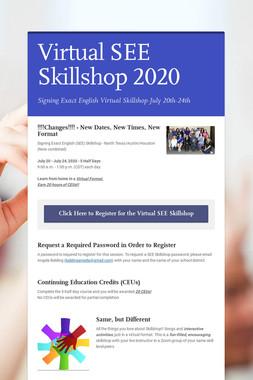 Virtual SEE Skillshop 2020