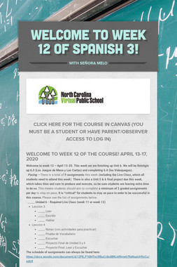 Welcome to Week 12 of Spanish 3!
