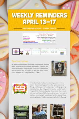 Weekly Reminders April 13-17