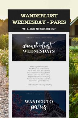 Wanderlust Wednesday - Paris