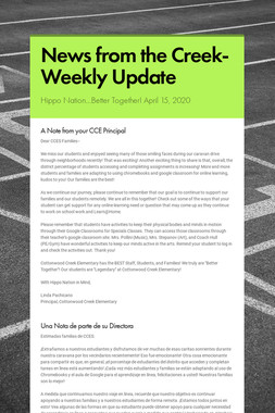 News from the Creek- Weekly Update