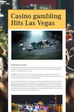 Casino gambling Hits Las Vegas