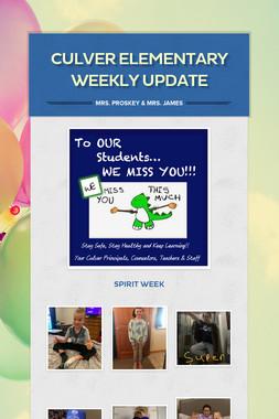 Culver Elementary Weekly Update