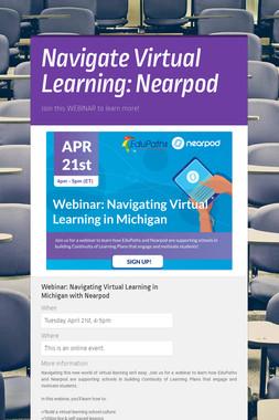 Navigate Virtual Learning: Nearpod