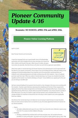Pioneer Community Update 4/16