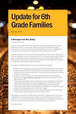 Update for 6th Grade Families