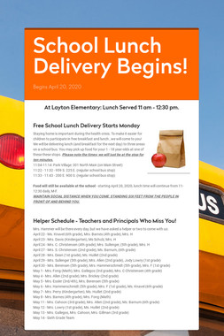 School Lunch Delivery Begins!