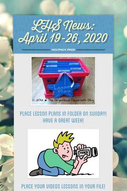 LHS News: April 19-26, 2020