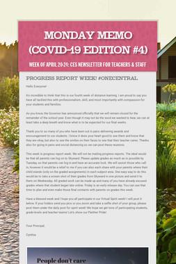 Monday Memo (COVID-19 Edition #4)