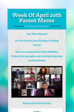 Week Of April 20th Parent Memo
