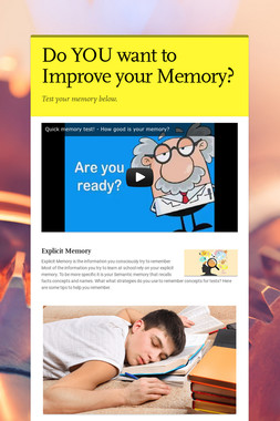 Do YOU want to Improve your Memory?