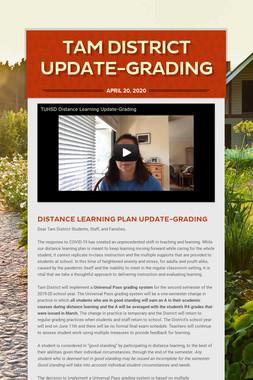 Tam District Update-Grading