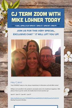 CJ Team Zoom with Mike Lohner Today