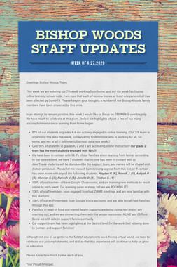 Bishop Woods Staff Updates
