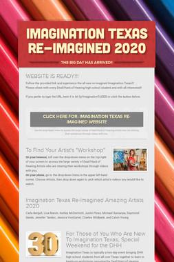 Imagination Texas Re-Imagined 2020