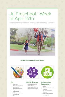 Jr. Preschool - Week of April 27th