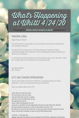 What's Happening at Whitt! 4/24/20