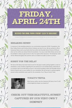 Friday, April 24th