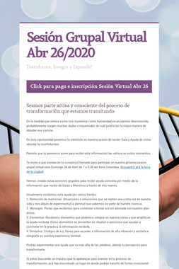 Sesión Grupal Virtual Abr 26/2020