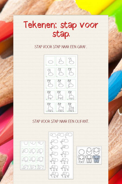 Tekenen: stap voor stap.