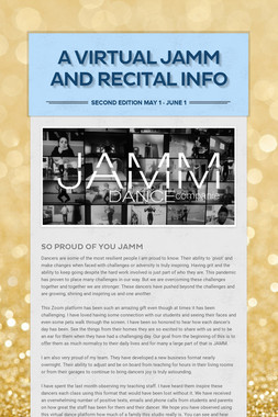 A Virtual JAMM and Recital Info
