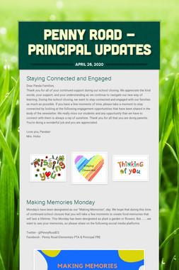 Penny Road - Principal Updates