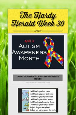 The Hardy Herald Week 30