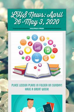 LHS News: April 26-May 3, 2020