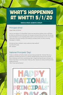 What's Happening at Whitt! 5/1/20