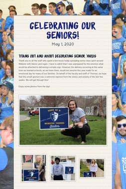 Celebrating Our Seniors!