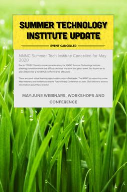 Summer Technology Institute Update