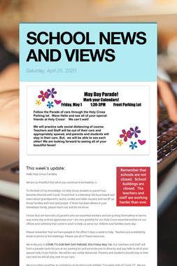 SCHOOL NEWS AND VIEWS