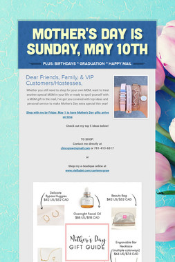 MOTHER'S DAY IS SUNDAY, MAY 10th