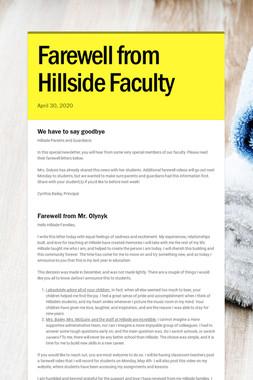 Farewell from Hillside Faculty