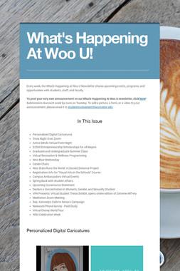 What's Happening At Woo U!