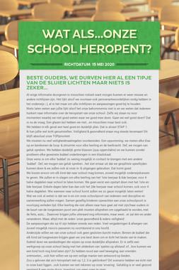Wat als...onze school heropent?