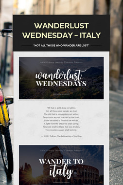 Wanderlust Wednesday - Italy