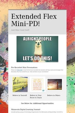 Extended Flex Mini-PD!